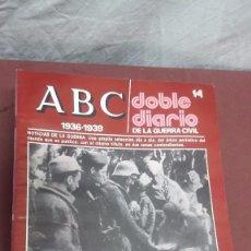 Coleccionismo de Los Domingos de ABC: LOTE 12 REVISTA ABC... DOBLE DIARIO DE LA GUERRA CIVIL.... Lote 87017516