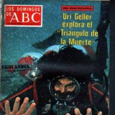 Coleccionismo de Los Domingos de ABC: L21 LOS DOMINGOS DE ABC ~ AÑO 1977 EKL URI GELLER EN EL TRIANGULO DE LA MUERTE ~SUPLEMENTO DOMINICAL. Lote 96409339