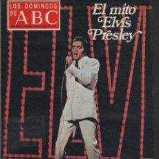 Coleccionismo de Los Domingos de ABC: L21 LOS DOMINGOS DE ABC ~ AÑO 1977 EKL EL MITO ELVIS PRESLEY ~ SUPLEMENTO DOMINICAL DEL DIARIO }. Lote 96410539