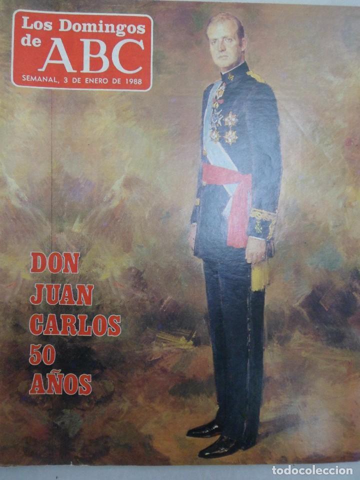 LOS DOMINGOS DE ABC. DON JUAN CARLOS 50 AÑOS. 3 DE ENERO DE 1988 (Coleccionismo - Revistas y Periódicos Modernos (a partir de 1.940) - Los Domingos de ABC)