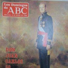 Coleccionismo de Los Domingos de ABC: LOS DOMINGOS DE ABC. DON JUAN CARLOS 50 AÑOS. 3 DE ENERO DE 1988. Lote 99369663