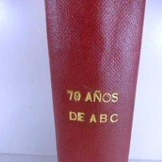 Coleccionismo de Los Domingos de ABC: LIBRO COLECCIONABLE 70 AÑOS DEL ABC CONSTA DE 922 PAGINA CON ILUSTRACIONES . Lote 106707991