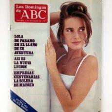 Coleccionismo de Los Domingos de ABC: LOS DOMINGOS DE ABC NOVIEMBRE 1987 LOLA DEL PARAMO LA NUEVA LEGION EMPRESAS CENTENARIAS JUAN BARRANC. Lote 110818783