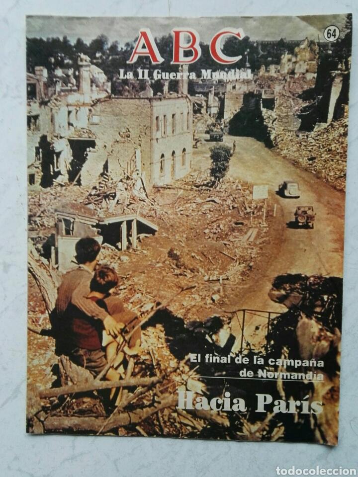 ABC LA II GUERRA MUNDIAL N° 64 HACIA PARÍS (Coleccionismo - Revistas y Periódicos Modernos (a partir de 1.940) - Los Domingos de ABC)
