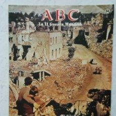 Coleccionismo de Los Domingos de ABC: ABC LA II GUERRA MUNDIAL N° 64 HACIA PARÍS. Lote 114448126