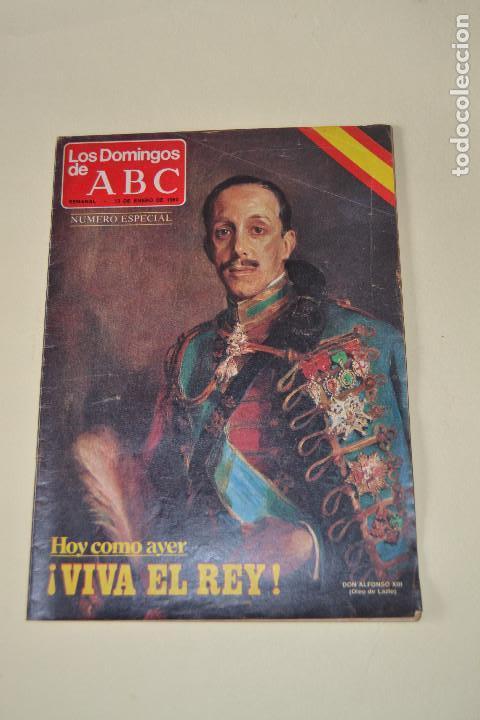 VIVA EL REY (Coleccionismo - Revistas y Periódicos Modernos (a partir de 1.940) - Los Domingos de ABC)