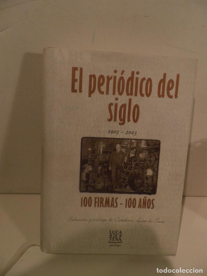 EL PERIODICO DEL SIGLO 1903 - 2003 100 FIRMAS - 100 AÑOS EDICION LIMITADA. NUMERO 68467. (Coleccionismo - Revistas y Periódicos Modernos (a partir de 1.940) - Los Domingos de ABC)