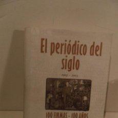 Coleccionismo de Los Domingos de ABC: EL PERIODICO DEL SIGLO 1903 - 2003 100 FIRMAS - 100 AÑOS EDICION LIMITADA. NUMERO 68467.. Lote 118679571
