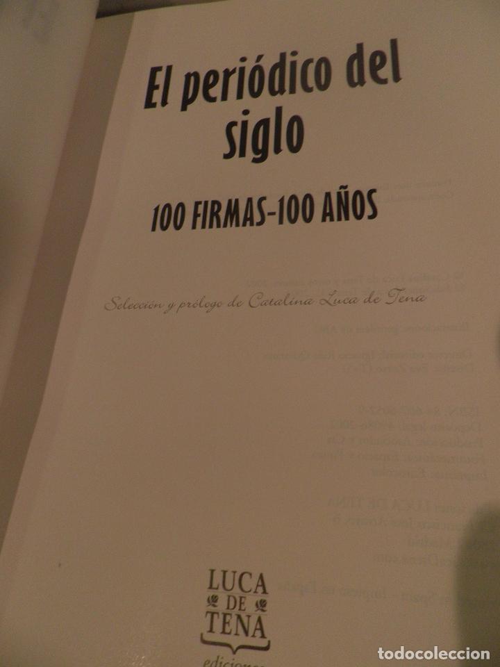 Coleccionismo de Los Domingos de ABC: EL PERIODICO DEL SIGLO 1903 - 2003 100 FIRMAS - 100 AÑOS EDICION LIMITADA. NUMERO 68467. - Foto 7 - 118679571