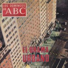 Coleccionismo de Los Domingos de ABC: LOS DOMINGOS DE A B C - 9 ENERO 1972 - EL DRAMA URBANO. Lote 119066639
