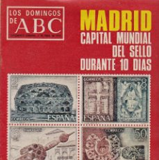 Coleccionismo de Los Domingos de ABC: LOS DOMINGOS DE A B C - 6 ABRIL 1975 - MADRID CAPITAL MUNDIAL DEL SELLO DURANTE 10 DIAS. Lote 119067039
