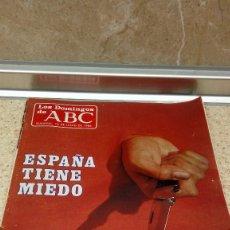 Coleccionismo de Los Domingos de ABC: REVISTA SEMANAL, LOS DOMINGOS DE ABC, ESPAÑA TIENE MIEDO,15-6-1986.. Lote 121521227