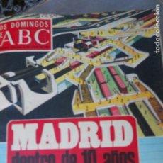 Coleccionismo de Los Domingos de ABC: LOS DOMINGOS DE ABC 06-07-1969 MADRID DENTRO DE DIEZ AÑOS . Lote 122019211