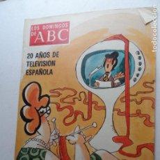 Collectionnisme de Los Domingos de ABC: LOS DOMINGOS DE ABC - 24-10-1976 20 AÑOS DE TELEVISION ESPAÑOLA . Lote 122137859
