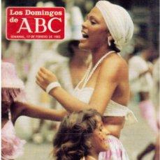 Coleccionismo de Los Domingos de ABC: 1985. ROSA MARÍA MORAN.CARMEN ALGORA.LOS ILEGALES.LA MODE.OBJETIVO BIRMANIA. VER SUMARIO. Lote 122139103