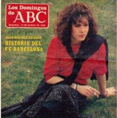 Coleccionismo de Los Domingos de ABC: 1985. CRUYFF,SCHUSTER Y MARADONA. MARU VALDIVIESO.OBJETIVO BIRMANIA. VER SUMARIO. Lote 122151215