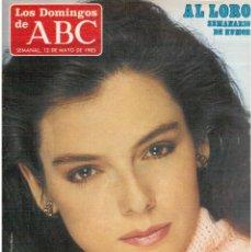 Coleccionismo de Los Domingos de ABC: 1985. LOLA FORNER. ANA MARÍA MORENO. LAURA VALENZUELA. VER SUMARIO. Lote 122154155