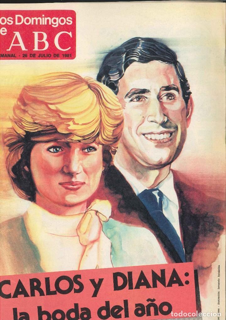 LOS DOMINGOS DE ABC. 1981. LA BODA DEL SIGLO. CARLOS Y DIANA (Coleccionismo - Revistas y Periódicos Modernos (a partir de 1.940) - Los Domingos de ABC)