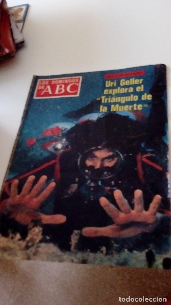 C-15OG18 REVISTA LOS DOMINGOS DE ABC 24 JULIO 1977 URI GELLER EXPLORA EL TRIANGULO DE LA MUERTE (Coleccionismo - Revistas y Periódicos Modernos (a partir de 1.940) - Los Domingos de ABC)