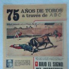 Coleccionismo de Los Domingos de ABC: 75 AÑOS DE TOROS A TRAVÉS DE ABC N° 1. Lote 125380223