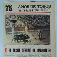 Coleccionismo de Los Domingos de ABC: 75 AÑOS DE TOROS A TRAVÉS DE ABC N° 9 FASCÍCULO MANOLETE. Lote 125380420
