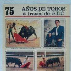 Coleccionismo de Los Domingos de ABC: 75 AÑOS DE TOROS A TRAVÉS DE ABC N° 14 FASCÍCULO APARICIO LITRI. Lote 125380634