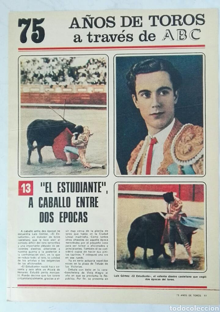 75 AÑOS DE TOROS A TRAVÉS DE ABC N° 13 FASCÍCULO EL ESTUDIANTE (Coleccionismo - Revistas y Periódicos Modernos (a partir de 1.940) - Los Domingos de ABC)