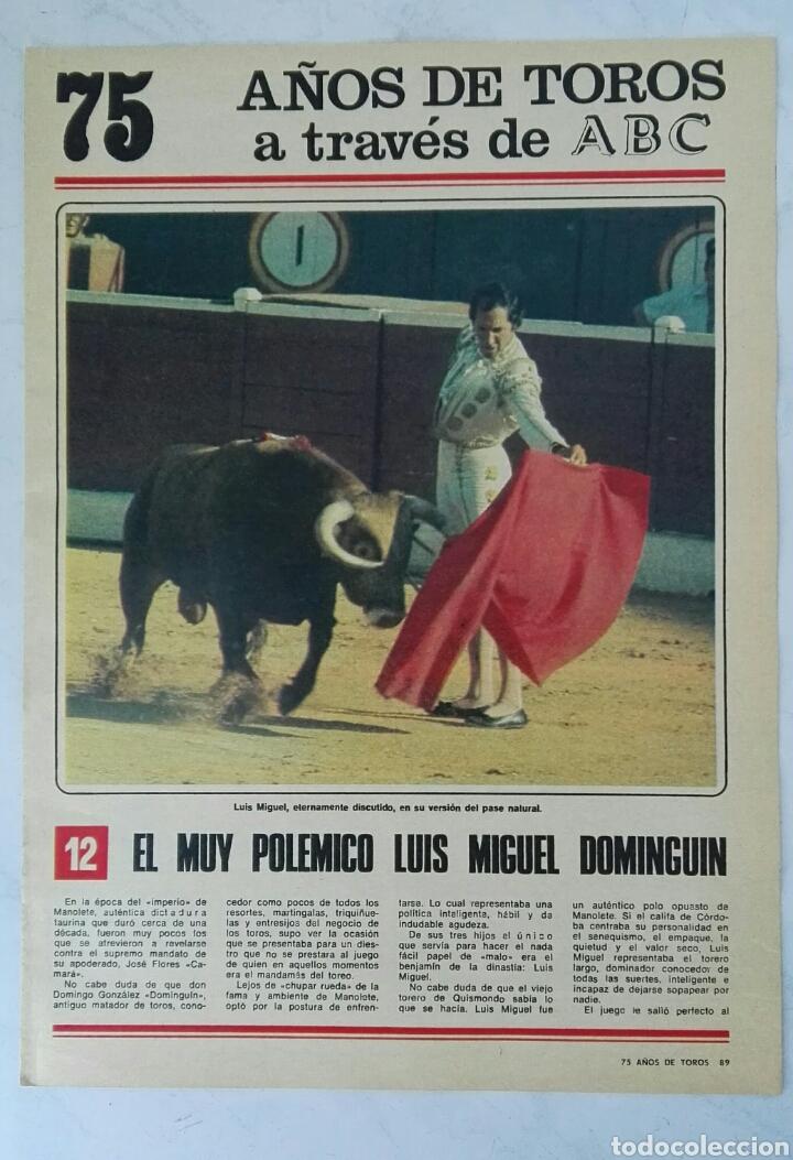 75 AÑOS DE TOROS A TRAVÉS DE ABC N° 12 FASCÍCULO LUIS MIGUEL DOMINGUIN (Coleccionismo - Revistas y Periódicos Modernos (a partir de 1.940) - Los Domingos de ABC)