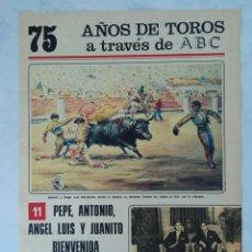 Coleccionismo de Los Domingos de ABC: 75 AÑOS DE TOROS A TRAVÉS DE ABC N° 11 FASCÍCULO. Lote 125381002