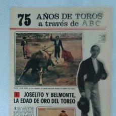 Coleccionismo de Los Domingos de ABC: 75 AÑOS DE TOROS A TRAVÉS DE ABC N° 4 FASCÍCULO JOSELITO BELMONTE. Lote 125383284