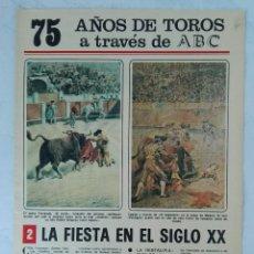 Coleccionismo de Los Domingos de ABC: 75 AÑOS DE TOROS A TRAVÉS DE ABC N° 2 FASCÍCULO. Lote 125383635