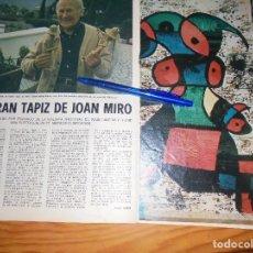 Coleccionismo de Los Domingos de ABC: RECORTE PRENSA : EL GRAN TAPIZ DE JOAN MIRÓ. DOMINGOS ABC, NVBRE 1977. Lote 206366547