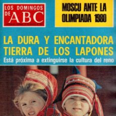 Coleccionismo de Los Domingos de ABC: 1977. MOSCÚ ANTE LA OLIMPIADA 1980. HALLAZGO DEL CRÁNEO AUTÉNTICO DE PIZARRO. VER SUMARIO.. Lote 126229283