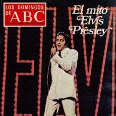 Coleccionismo de Los Domingos de ABC: 1977. EL MITO ELVIS PRESLEY. RAMÓN J. SENDER. LOS NUEVOS MALETILLAS. VER SUMARIO.. Lote 126230055