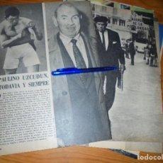 Coleccionismo de Los Domingos de ABC: RECORTE PRENSA : PAULINO UZCUDUN, TODAVIA Y SIEMPRE. DOMINGOS ABC, SEPTMB 1971. Lote 128607363