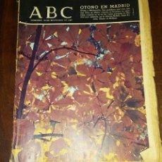 Coleccionismo de Los Domingos de ABC: PERIODICO ABC 19 NOVIEMBRE DE 1967 - OTOÑO EN MADRID. Lote 130873396