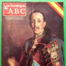 Coleccionismo de Los Domingos de ABC: VIVA EL REY (ALFONSO XIII) - NUMERO ESPECIAL DE LOS DOMINGOS DE ABC - 13 ENERO 1980. Lote 131134464