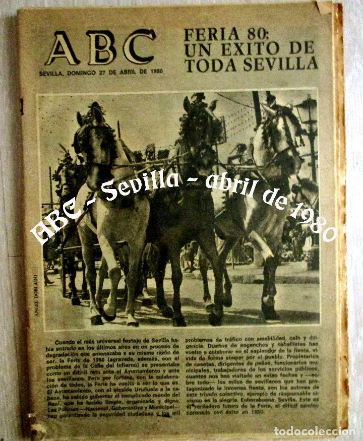 ABC. 27 ABRIL 1980. CORRIDA FERIA ABRIL. ADOLFO SUAREZ,TRANCISIÓN, GENTE CONOCIDA TOROS. (Coleccionismo - Revistas y Periódicos Modernos (a partir de 1.940) - Los Domingos de ABC)