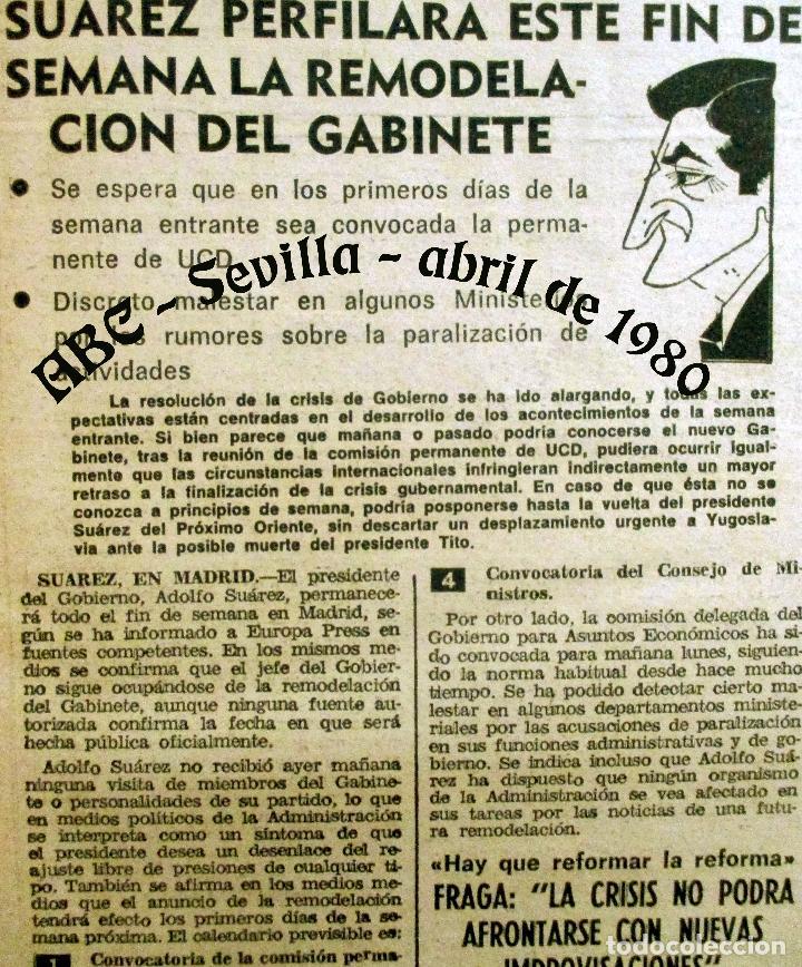 Coleccionismo de Los Domingos de ABC: ABC. 27 ABRIL 1980. CORRIDA FERIA ABRIL. ADOLFO SUAREZ,TRANCISIÓN, GENTE CONOCIDA TOROS. - Foto 4 - 131186132