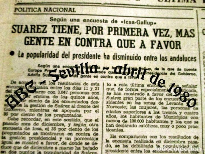Coleccionismo de Los Domingos de ABC: ABC. 27 ABRIL 1980. CORRIDA FERIA ABRIL. ADOLFO SUAREZ,TRANCISIÓN, GENTE CONOCIDA TOROS. - Foto 5 - 131186132