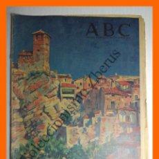 Colecionismo de Los Domingos de ABC: ABC 2 OCTUBRE 1955 - NUEVALOS (ZARAGOZA); PIRINEO DE HUESCA Y LERIDA; GENARO P. DE VILLAMIL. Lote 132706930