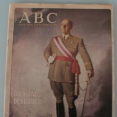 Coleccionismo de Los Domingos de ABC: SUPLEMENTO DIARIO PERIODICO ESPECIAL ABC 1992 DEDICADO AL GENERALISIMO: CIEN AÑOS DE FRANCO. Lote 132833430