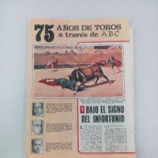 Coleccionismo de Los Domingos de ABC: 75 AÑOS DE TOROS A TRAVÉS DE ABC.COLECCIÓN 15 FASCÍCULOS SIN ENCUADERNAR.. Lote 133708178