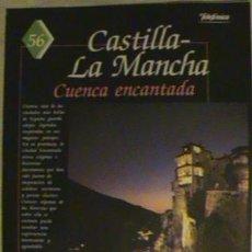 Coleccionismo de Los Domingos de ABC: GUIA DE LA ESPAÑA ENCANTADA. CASTILLA-LA MANCHA, CUENCA ENCANTADA. FASC. N°56.. Lote 134018154