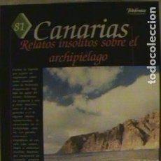 Coleccionismo de Los Domingos de ABC: GUIA DE LA ESPAÑA ENCANTADA. CANARIAS, RELATOS INSÓLITOS SOBRE EL ARCHIPIÉLAGO. FASC. N°81.. Lote 134045070
