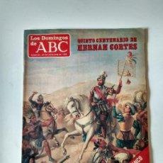 Coleccionismo de Los Domingos de ABC: REVISTA SEMANAL LOS DOMINGOS DE ABC AÑO 1985 QUINTO CENTENARIO DE HERNAN CORTES , SEAT MALAGA. Lote 134311542