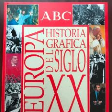 Coleccionismo de Los Domingos de ABC: EUROPA HISTORIA GRAFICA DEL SIGLO XX DESDE 1900 A 1998 - ABC COLECCIONABLE COMPLETO. Lote 134450510