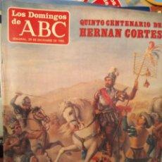 Coleccionismo de Los Domingos de ABC: REVISTA ABC-EL SEMANAL DICIEMBRE 1985- V CENTENARIO DE HERNÁN CORTÉS. Lote 139008662