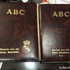 Coleccionismo de Los Domingos de ABC: HISTORIA VIVA DEL REAL MADRID ( 1902-1987 ). COLECCIONABLE ABC COMPLETO ( 63 FASCÍCULOS ). Lote 140025434