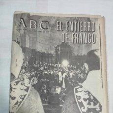 Coleccionismo de Los Domingos de ABC: PERIODICO ABC EL ENTIERRO DE FRANCO 25 NOVIEMBRE DE 1975. Lote 140922726
